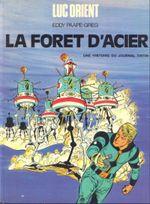 Couverture La Forêt d'acier - Luc Orient, tome 5