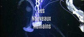 Vidéo Les Nouveaux Humains - Bande annonce / teaser