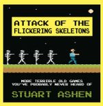 Couverture Attack of the Flickering Skeletons