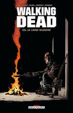 Couverture La Ligne Blanche - Walking Dead, tome 29