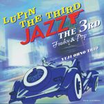 Pochette LUPIN THE THIRD JAZZ the 3rd Funky & Pop