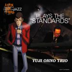"Pochette LUPIN THE THIRD「JAZZ」〜PLAYS THE ""STANDARDS""〜"