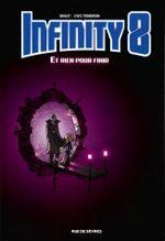 Couverture Et rien pour finir - infinity 8, tome 7