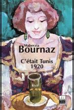 Couverture C'était Tunis 1920