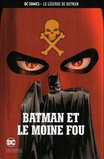Couverture Batman et le moine fou - La Légende de Batman, tome 13