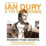 Pochette Reasons to Be Cheerful: The Very Best of Ian Dury & The Blockheads