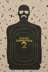Affiche Super Troopers 2