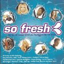Pochette So Fresh: The Hits of Summer 2005 Plus the Biggest Hits of 2004