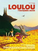 Affiche Loulou : L'Incroyable Secret