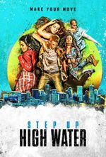 Affiche Step Up: High Water