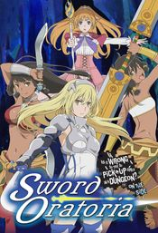 Affiche Sword Oratoria: Is It Wrong to Try to Pick Up Girls in a Dungeon? On the Side