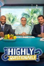 Affiche Highly Questionable