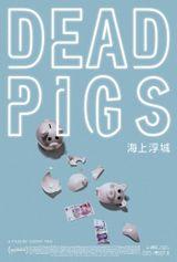 Affiche Dead Pigs
