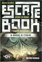 Couverture Escape Book - La Marque de Cthulhu