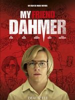 Affiche My Friend Dahmer