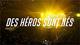 Affiche Des Héros sont Nés