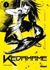 Couverture Kedamame l'homme venu du chaos, tome 1