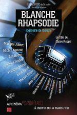 Affiche Blanche Rhapsodie - Mémoire de théâtre