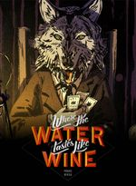 Jaquette Where the Water Tastes Like Wine