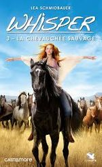 Affiche Whisper 3 : La Chevauchée sauvage