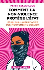 Couverture Comment la non-violence protège l'État