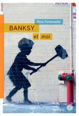 Couverture Banksy et moi