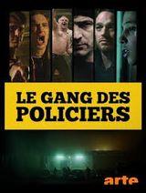 Affiche Le gang des policiers