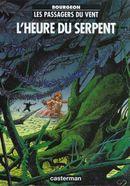 Couverture L'Heure du serpent - Les Passagers du vent, tome 4