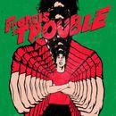Pochette Francis Trouble