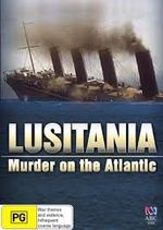 Affiche Sinking of the Lusitania: Terror at Sea