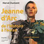 Couverture Jeanne d'Arc de l'histoire à l'écran : Cinéma & télévision