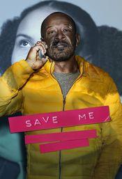 Affiche Save Me (UK)