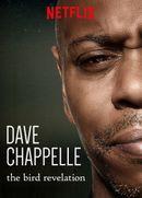 Affiche Dave Chappelle : The Bird Revelation