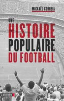 Couverture Une histoire populaire du football