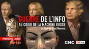 Affiche Guerre de l'info : au coeur de la machine russe