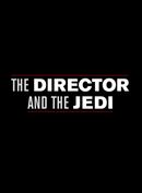 Affiche The Director and the Jedi