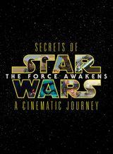 Affiche Secrets du Réveil de la Force : Un voyage cinématographique