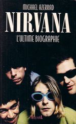 Couverture Nirvana : L'ultime biographie