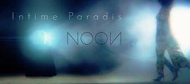Vidéo CLIP : Noon dévoile son Intime Paradis