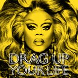 Pochette DRAG UP YOUR LIFE (Single)