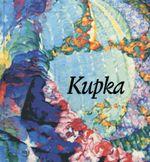 Couverture Kupka : Pionnier de l'abstraction