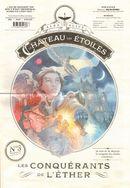 Couverture Les Conquérants de l'éther - Le Château des étoiles, tome 3