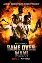 Affiche Game Over, Man !