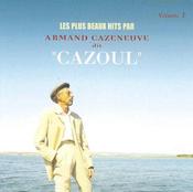 Pochette Les plus beaux hits par Armand Cazeneuve dit « Cazoul », Volume 1