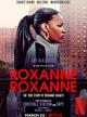 Affiche Roxanne Roxanne
