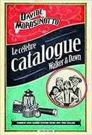 Couverture Le célèbre catalogue Walker & Dawn