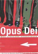 Affiche Opus dei: une croisade silencieuse