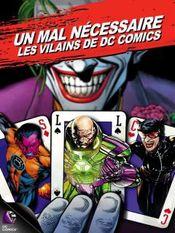 Affiche Un mal nécéssaire : Les vilains de DC Comics