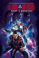 Affiche La Ligue des Justiciers : Dieux et Monstres
