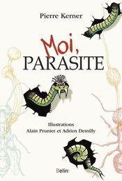 Couverture Moi, parasite